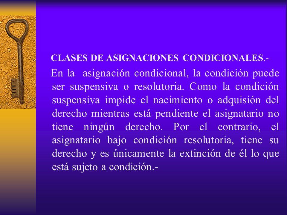 CLASES DE ASIGNACIONES CONDICIONALES.-