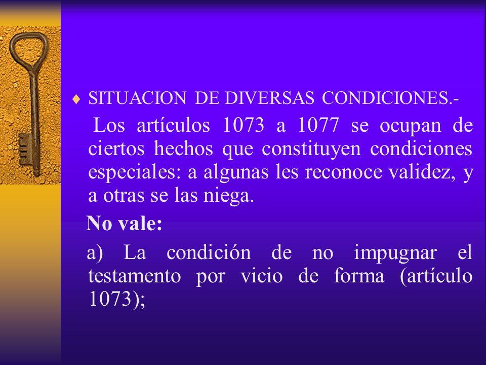 SITUACION DE DIVERSAS CONDICIONES.-