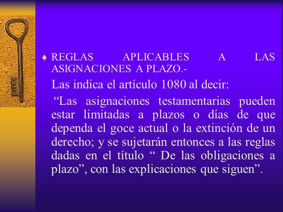 REGLAS APLICABLES A LAS ASIGNACIONES A PLAZO.-