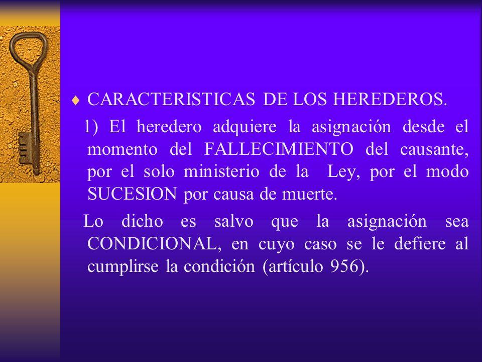 CARACTERISTICAS DE LOS HEREDEROS.
