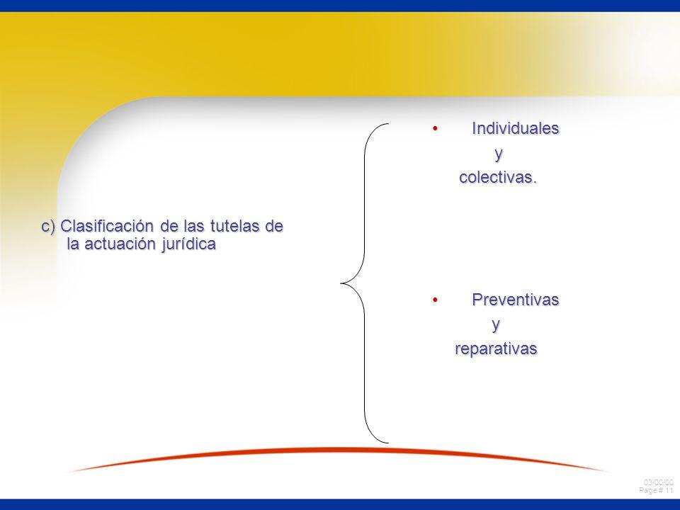 c) Clasificación de las tutelas de la actuación jurídica