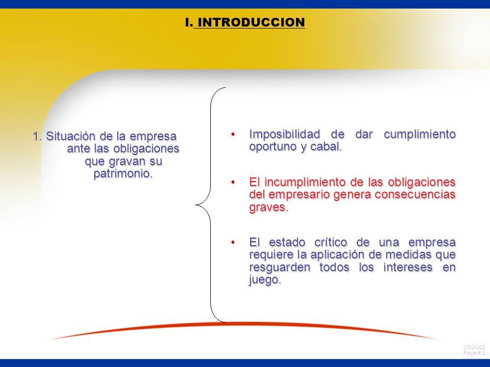 I. INTRODUCCION 1. Situación de la empresa ante las obligaciones que gravan su patrimonio. Imposibilidad de dar cumplimiento oportuno y cabal.