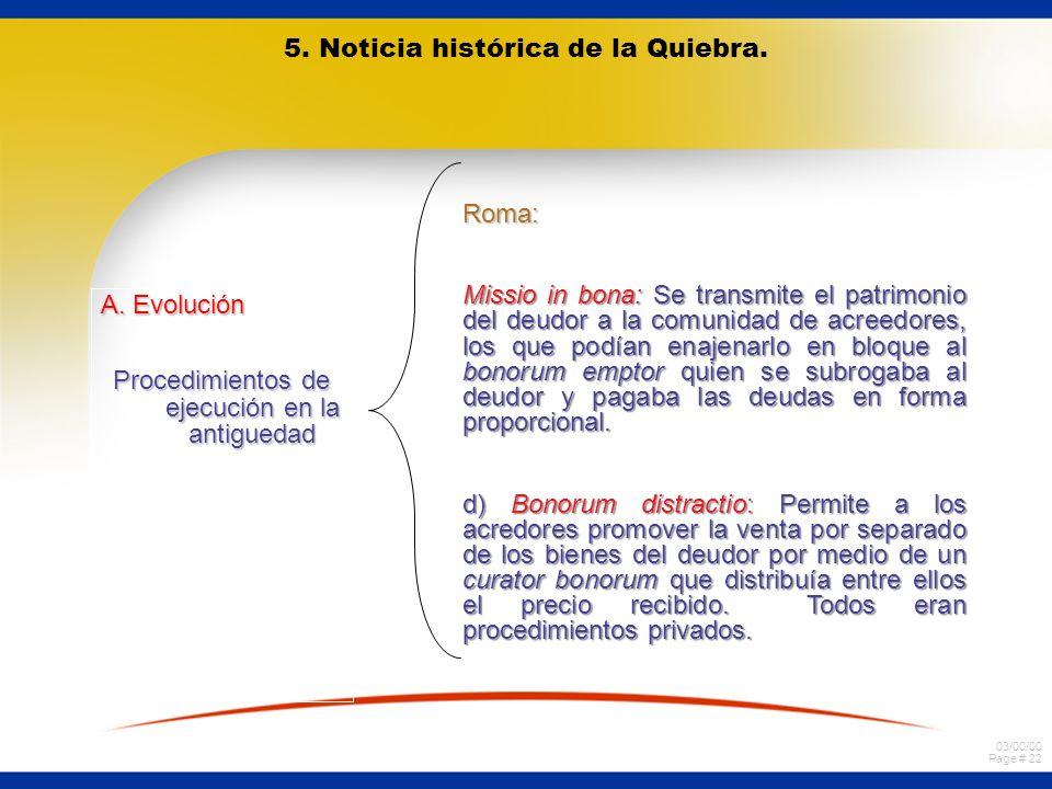 5. Noticia histórica de la Quiebra.