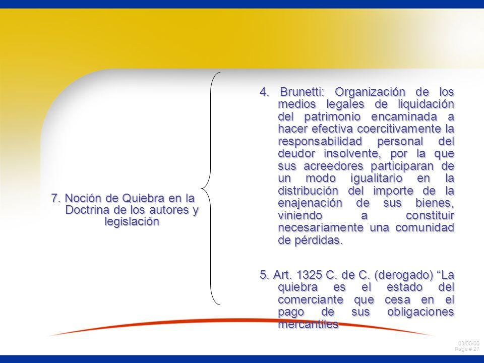 7. Noción de Quiebra en la Doctrina de los autores y legislación