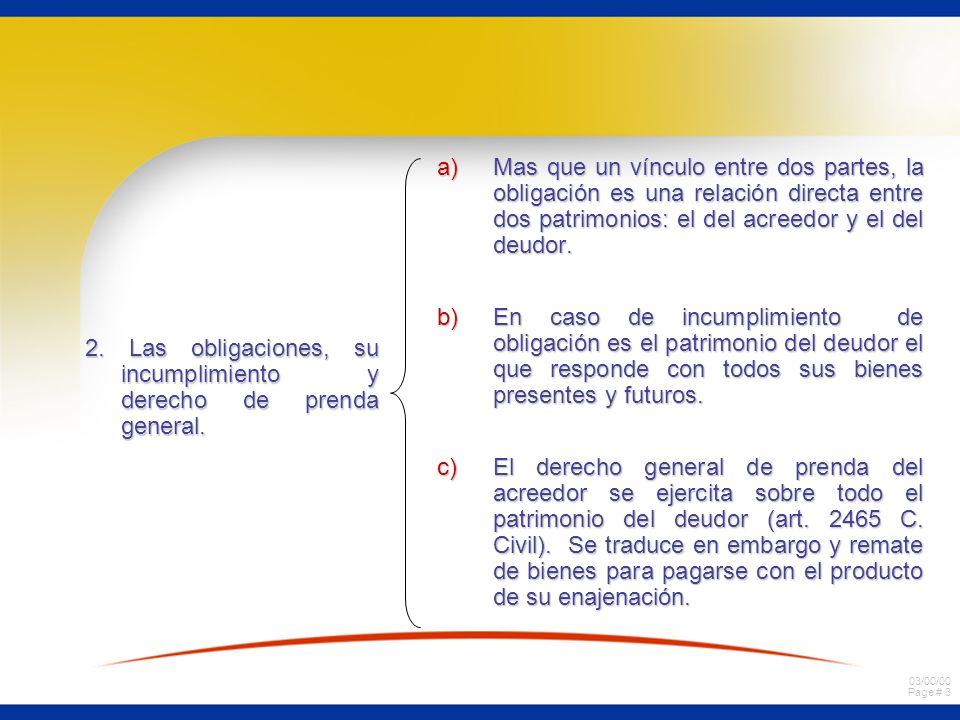 Mas que un vínculo entre dos partes, la obligación es una relación directa entre dos patrimonios: el del acreedor y el del deudor.