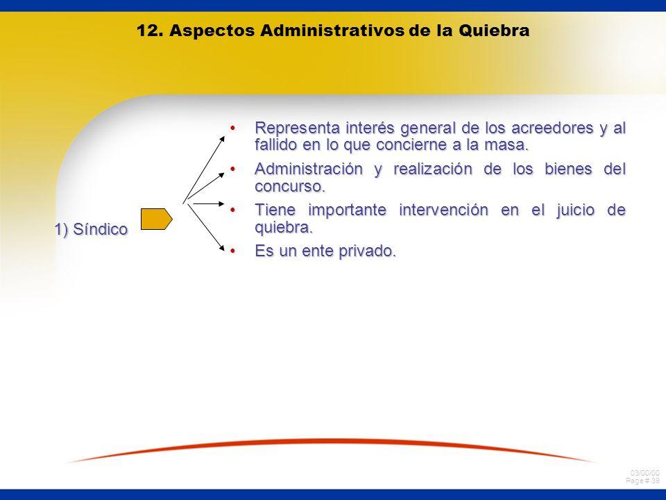 12. Aspectos Administrativos de la Quiebra