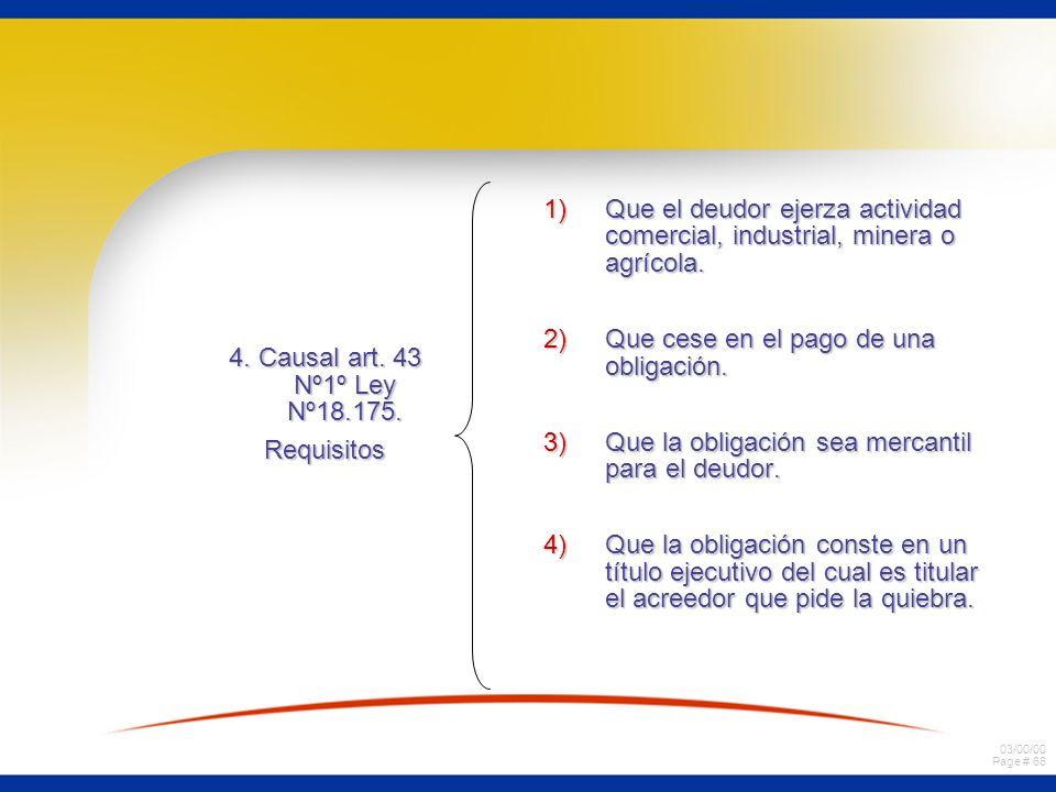 Que el deudor ejerza actividad comercial, industrial, minera o agrícola.