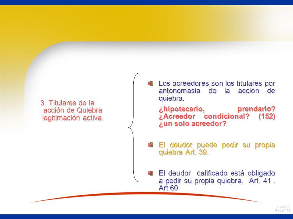 3. Titulares de la acción de Quiebra legitimación activa.