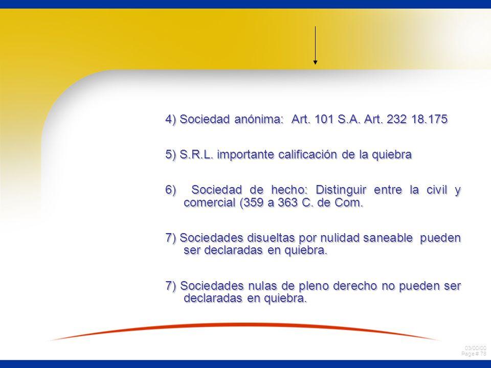 4) Sociedad anónima: Art. 101 S.A. Art. 232 18.175