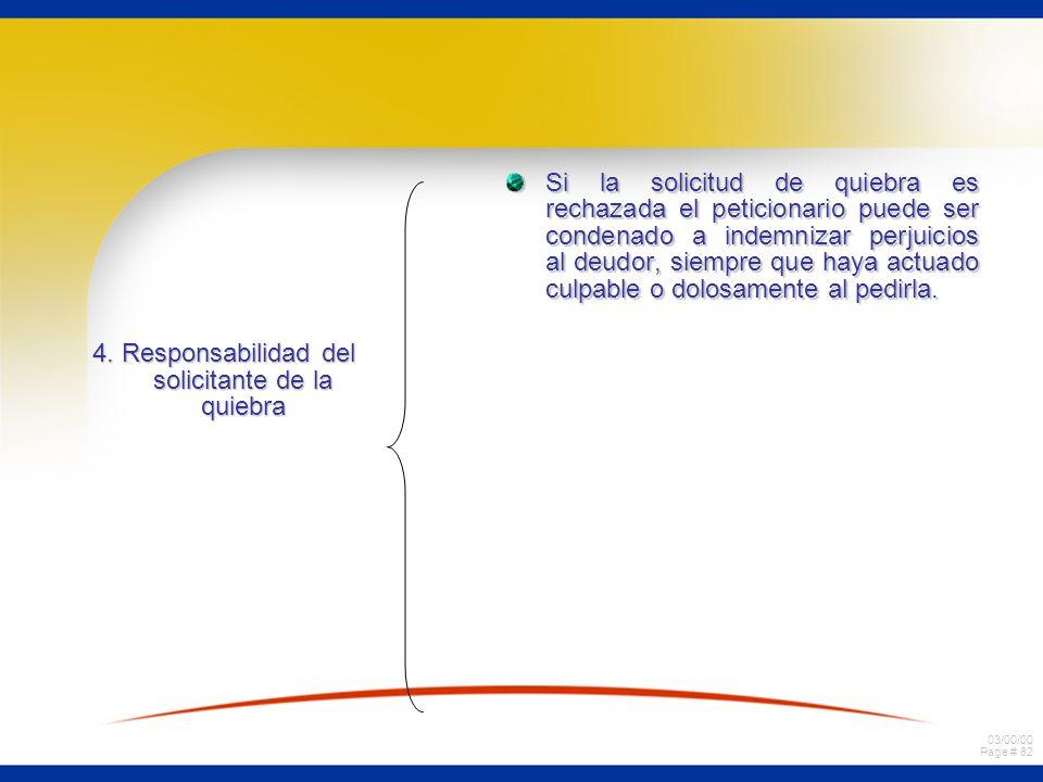 4. Responsabilidad del solicitante de la quiebra