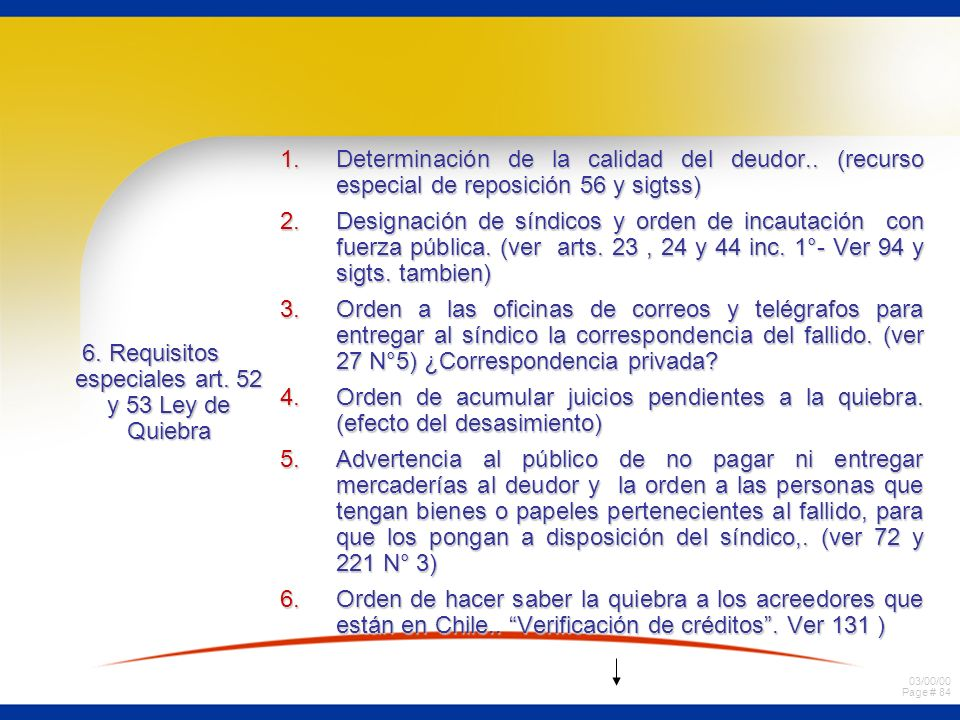 6. Requisitos especiales art. 52 y 53 Ley de Quiebra