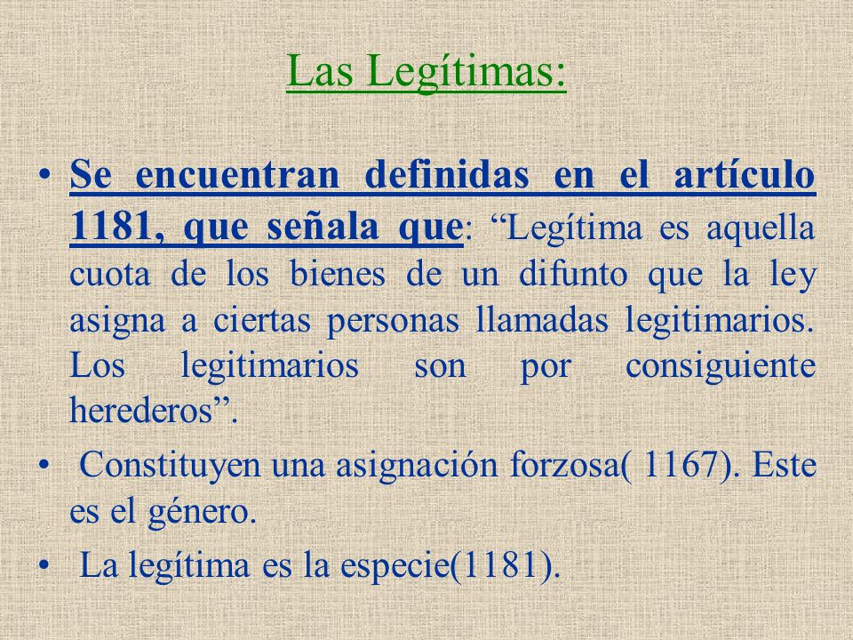 Las Legítimas: