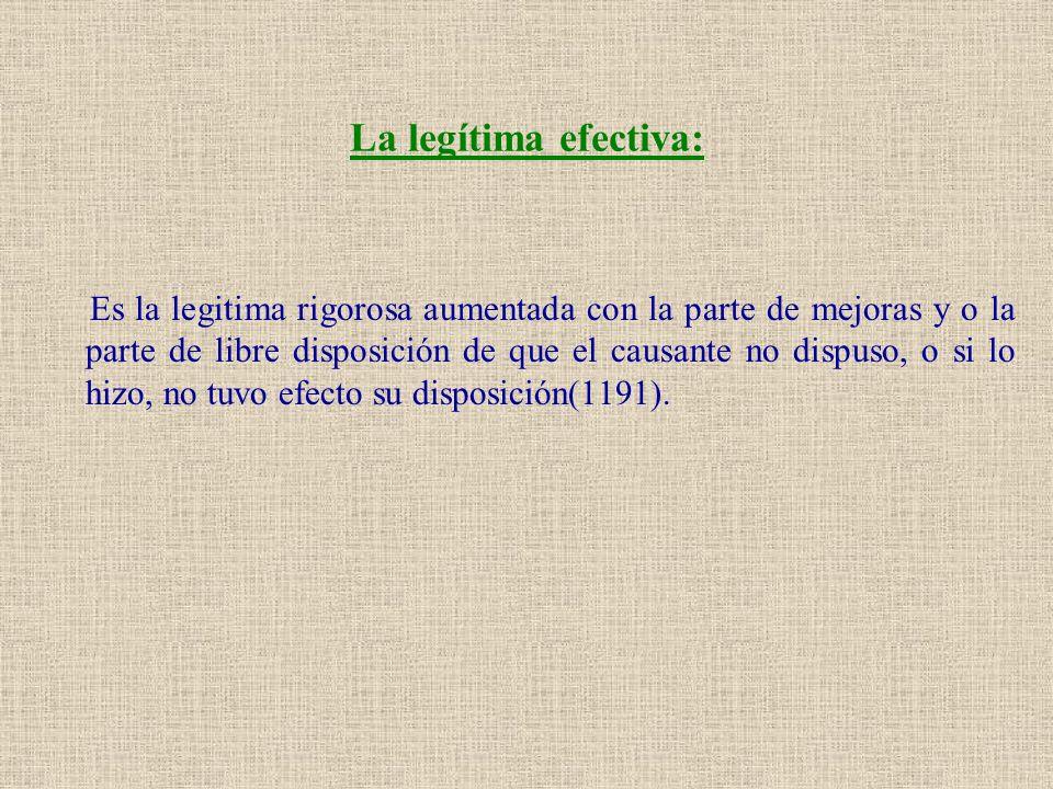 La legítima efectiva: