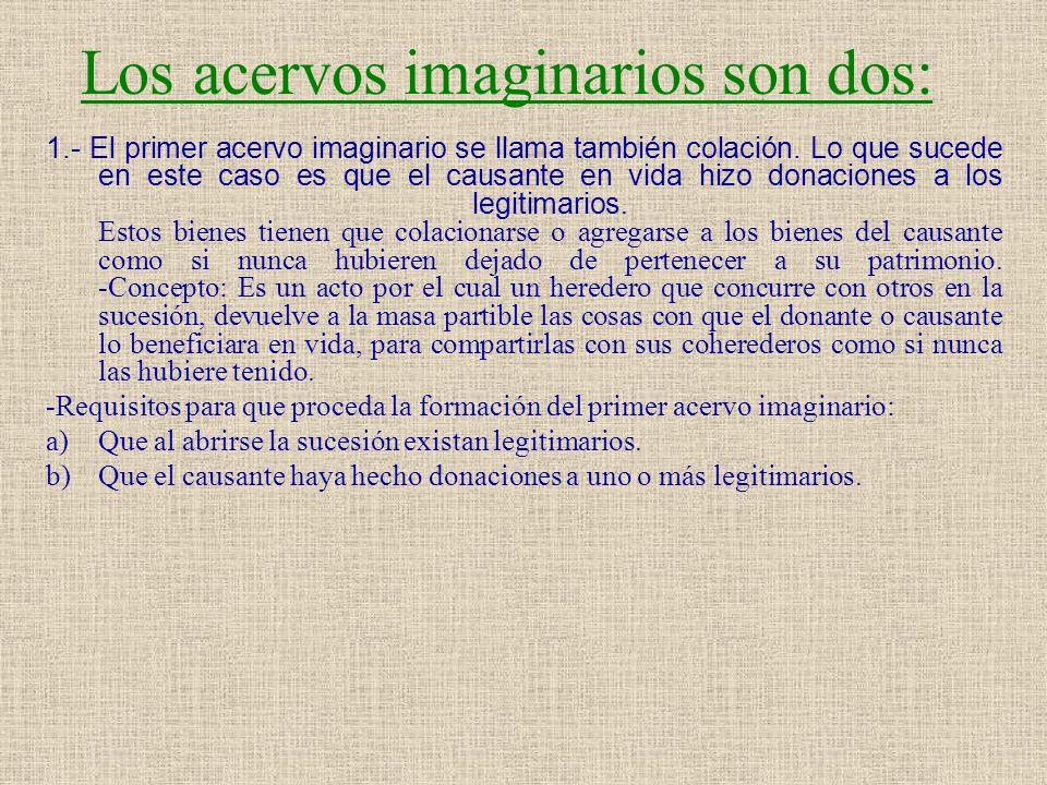 Los acervos imaginarios son dos: