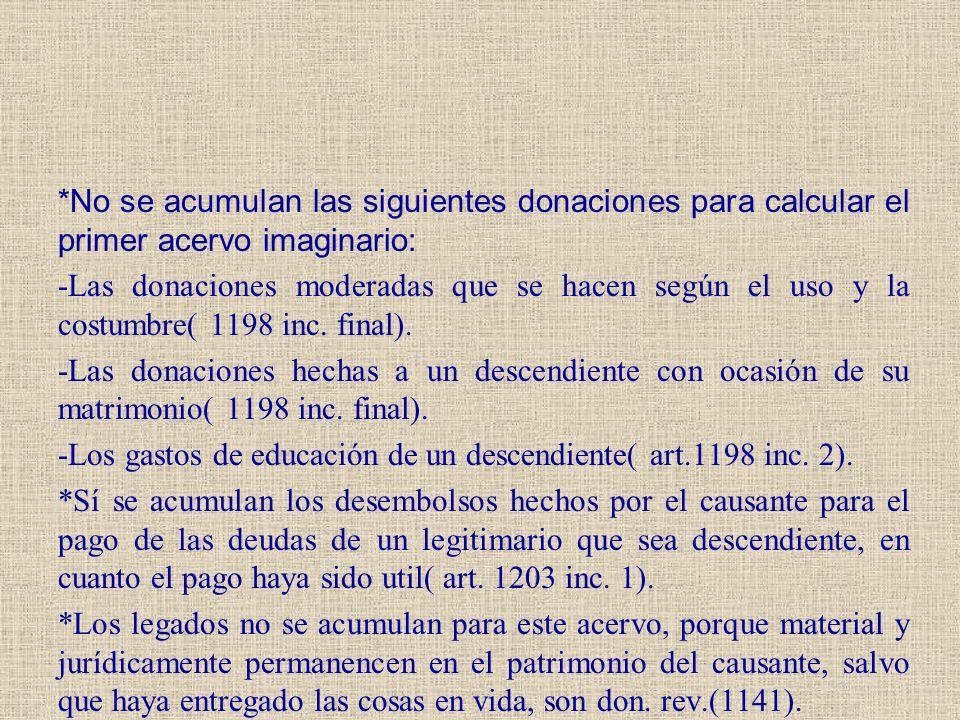 *No se acumulan las siguientes donaciones para calcular el primer acervo imaginario: