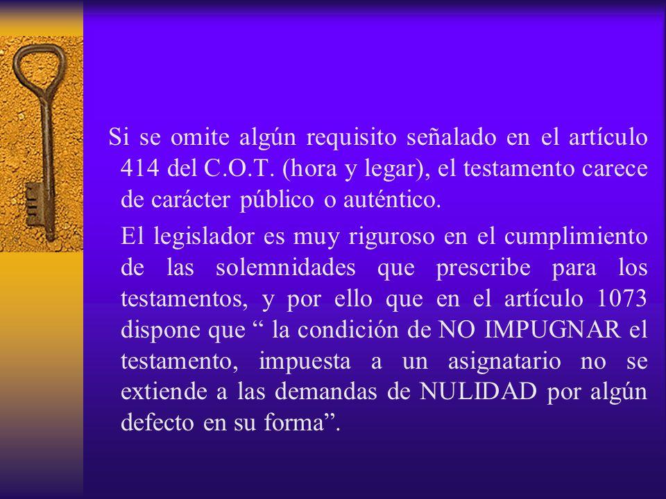 Si se omite algún requisito señalado en el artículo 414 del C. O. T