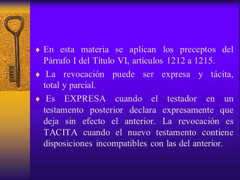 En esta materia se aplican los preceptos del Párrafo I del Título VI, artículos 1212 a 1215.