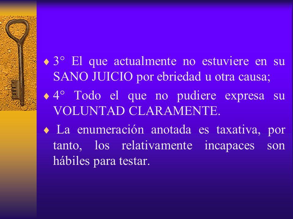 3° El que actualmente no estuviere en su SANO JUICIO por ebriedad u otra causa;
