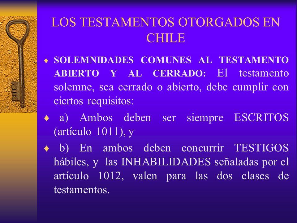 LOS TESTAMENTOS OTORGADOS EN CHILE