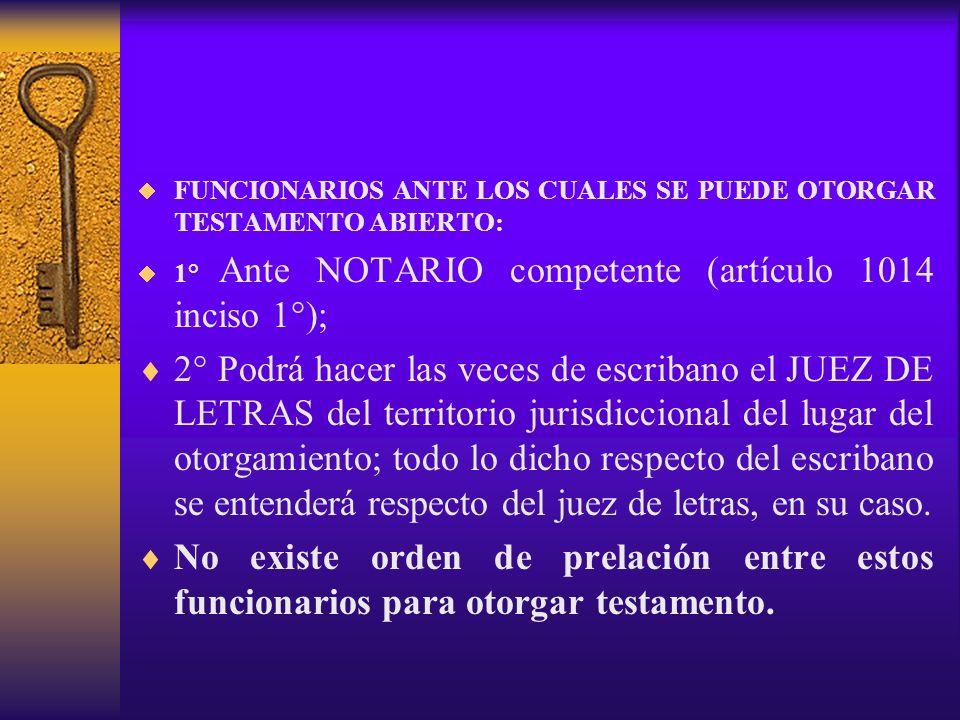 FUNCIONARIOS ANTE LOS CUALES SE PUEDE OTORGAR TESTAMENTO ABIERTO: