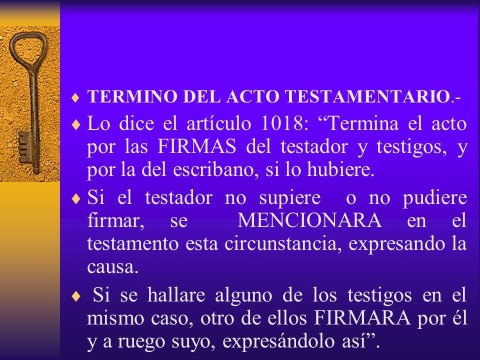 TERMINO DEL ACTO TESTAMENTARIO.-