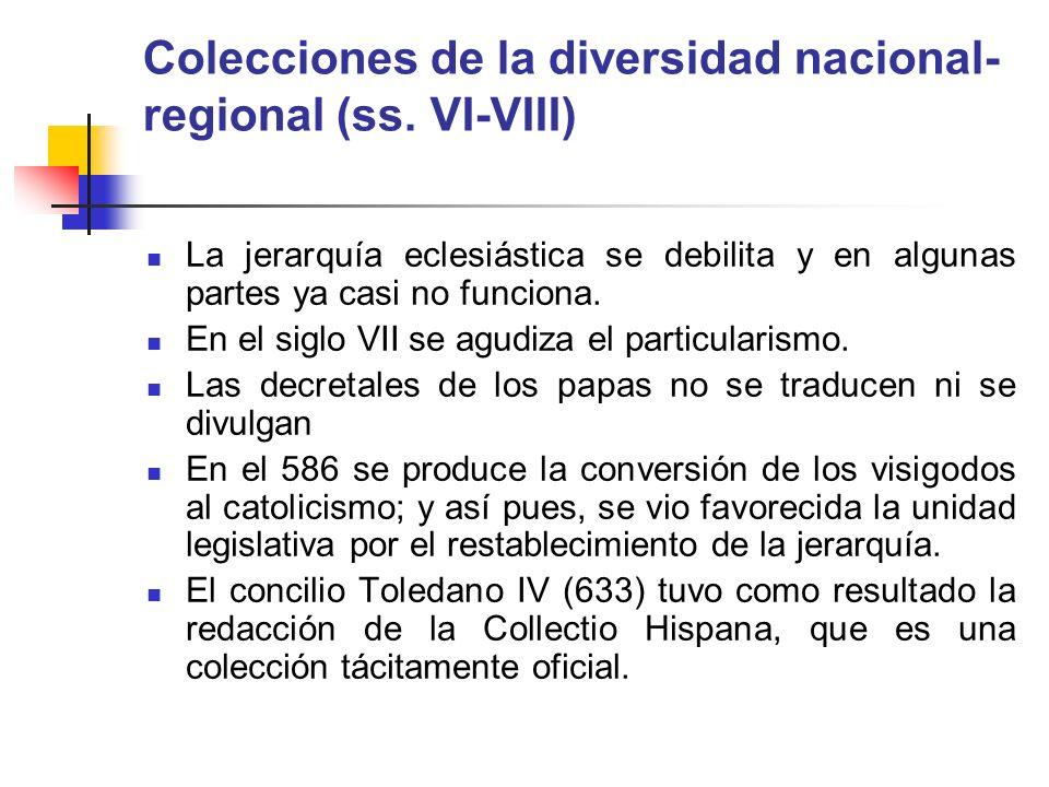 Colecciones de la diversidad nacional-regional (ss. VI-VIII)