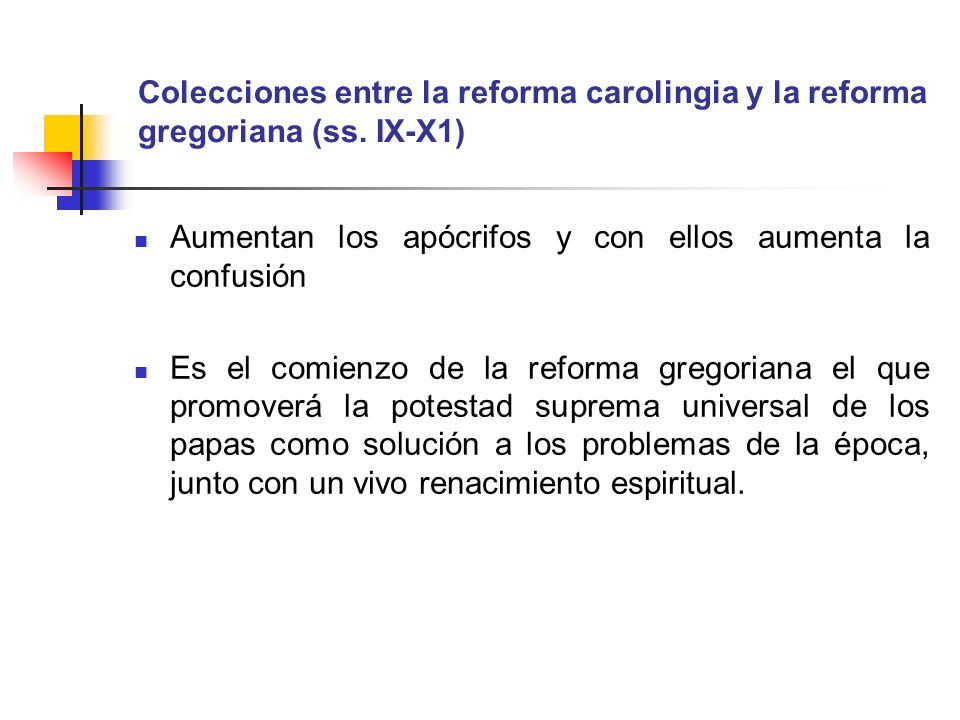 Colecciones entre la reforma carolingia y la reforma gregoriana (ss