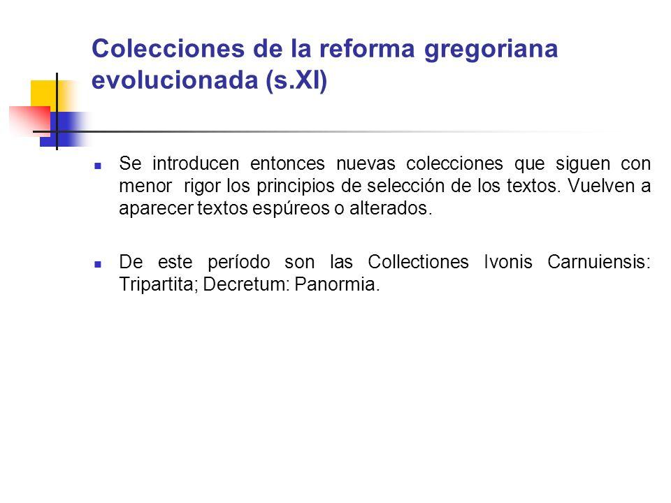 Colecciones de la reforma gregoriana evolucionada (s.XI)