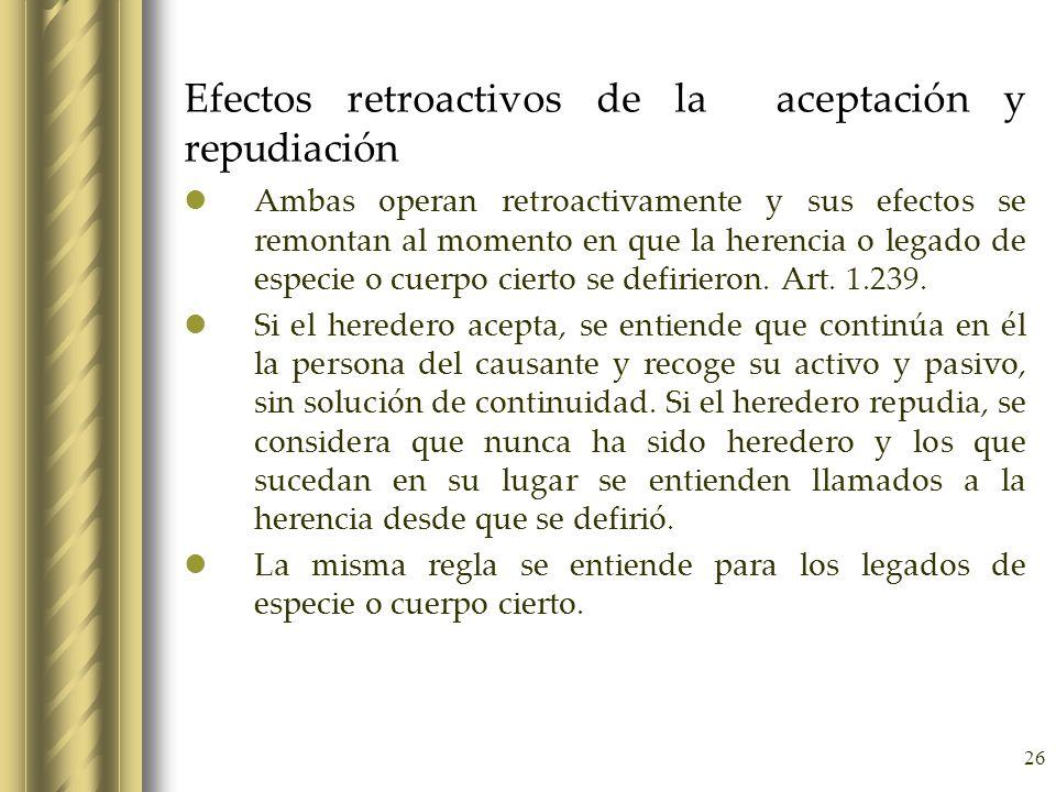 Efectos retroactivos de la aceptación y repudiación