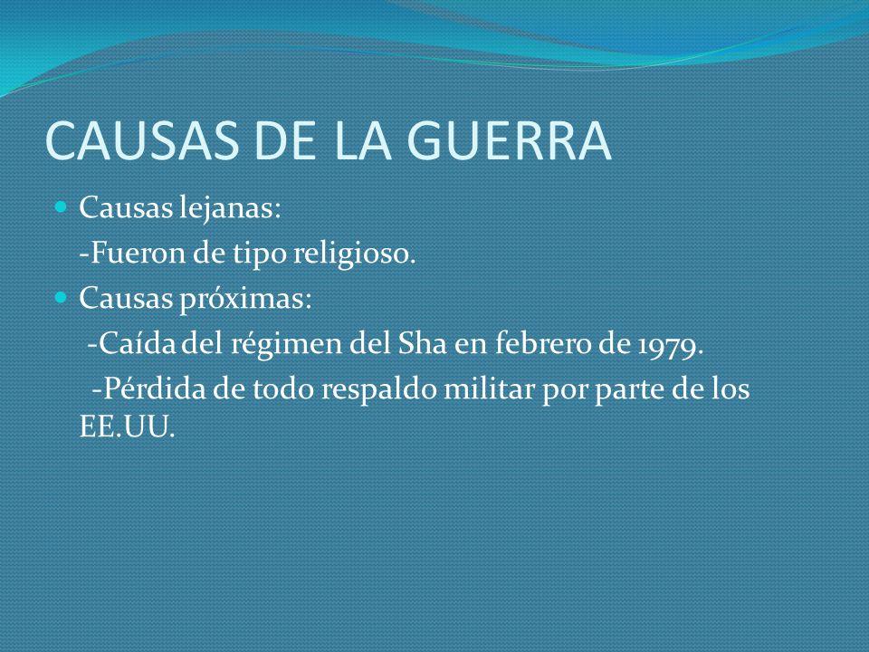 CAUSAS DE LA GUERRA Causas lejanas: -Fueron de tipo religioso.