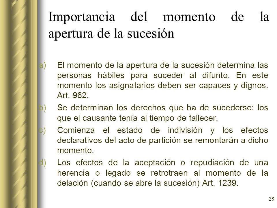 Importancia del momento de la apertura de la sucesión