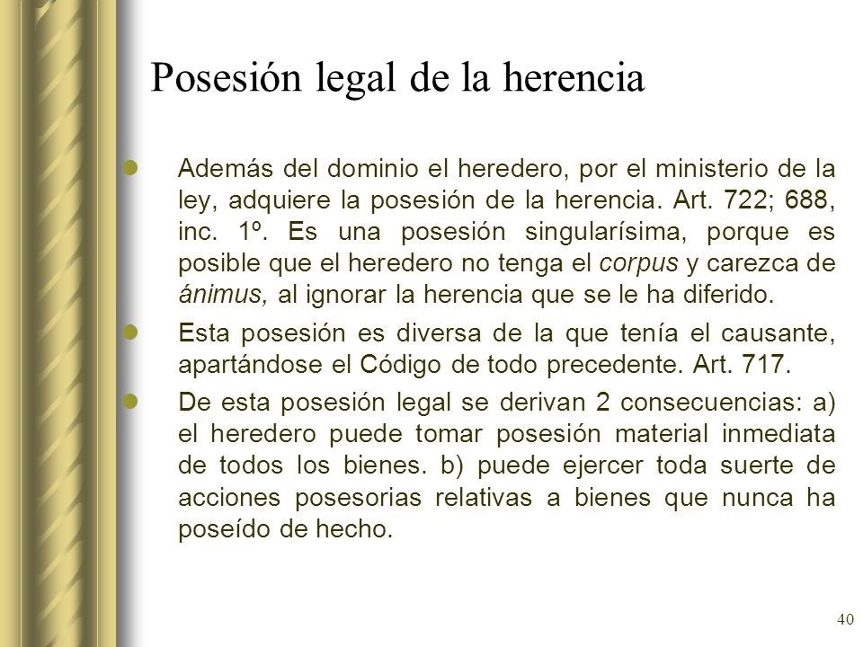 Posesión legal de la herencia