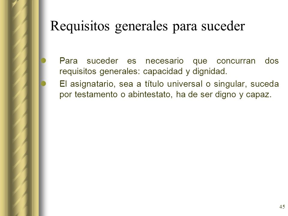 Requisitos generales para suceder