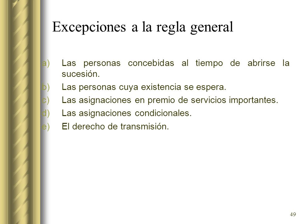 Excepciones a la regla general