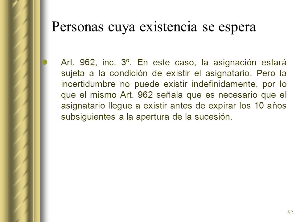 Personas cuya existencia se espera