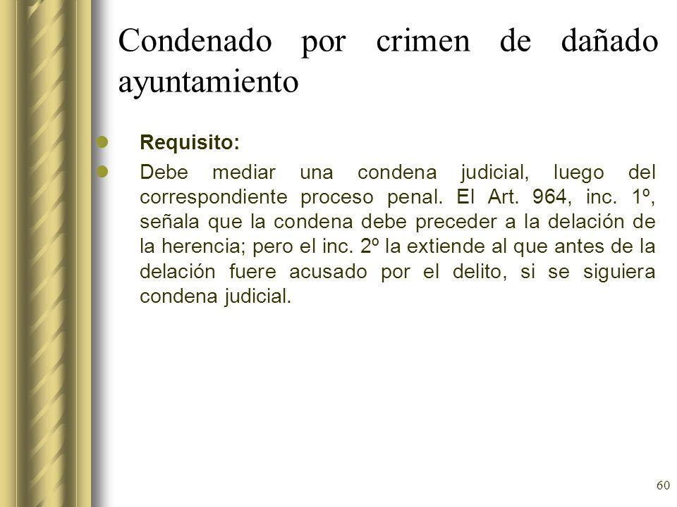 Condenado por crimen de dañado ayuntamiento