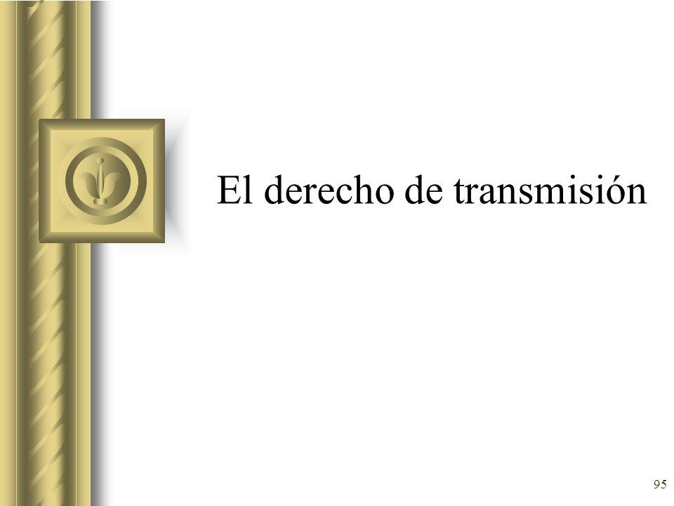 El derecho de transmisión