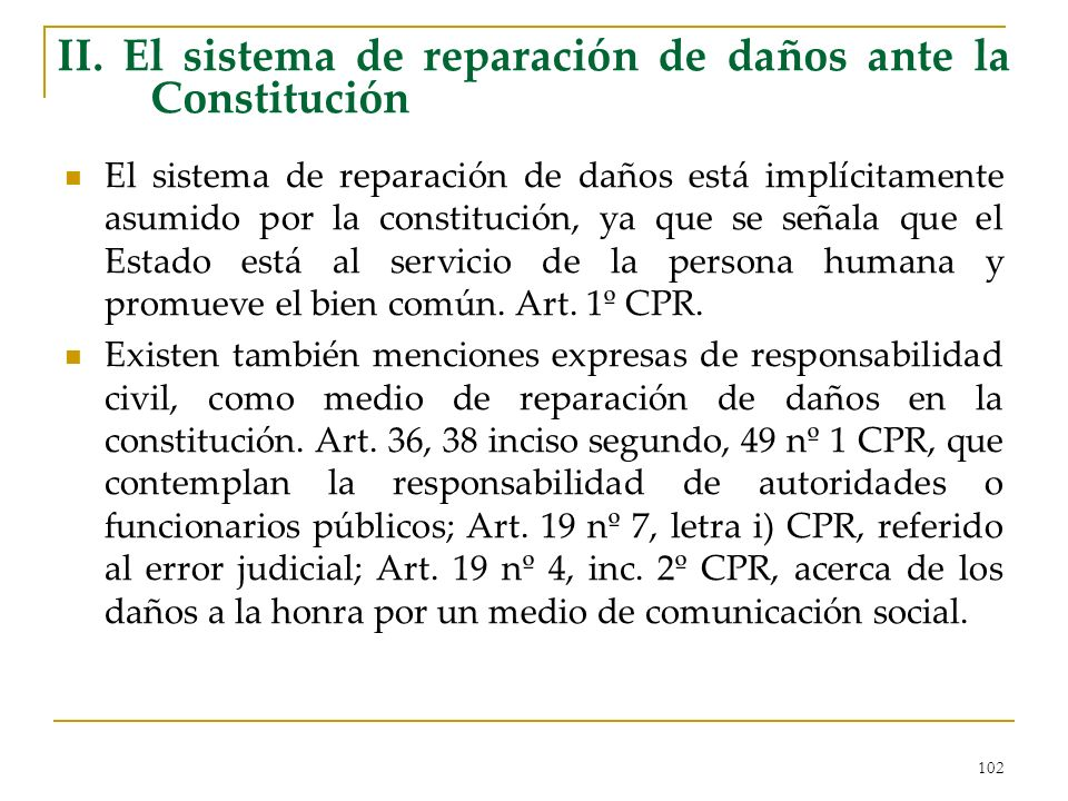 II. El sistema de reparación de daños ante la Constitución
