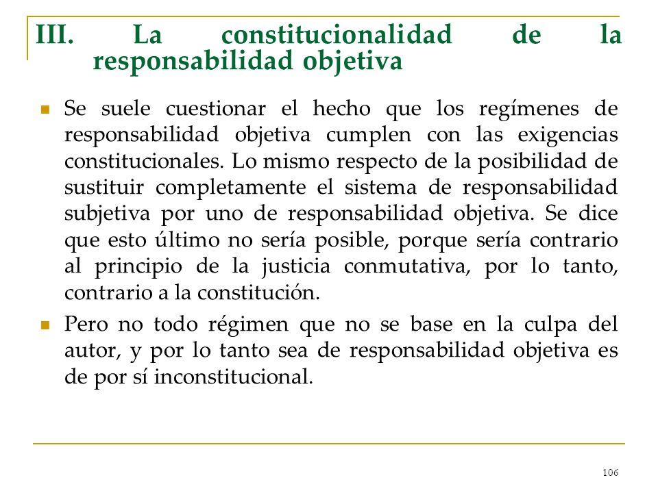 III. La constitucionalidad de la responsabilidad objetiva
