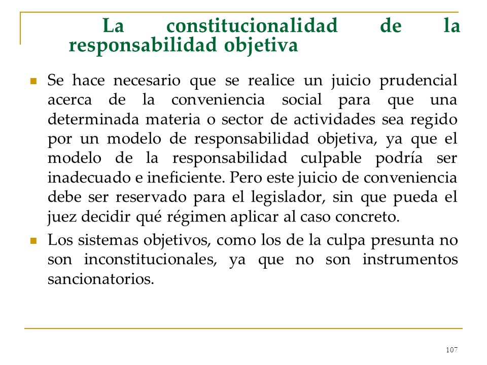 La constitucionalidad de la responsabilidad objetiva