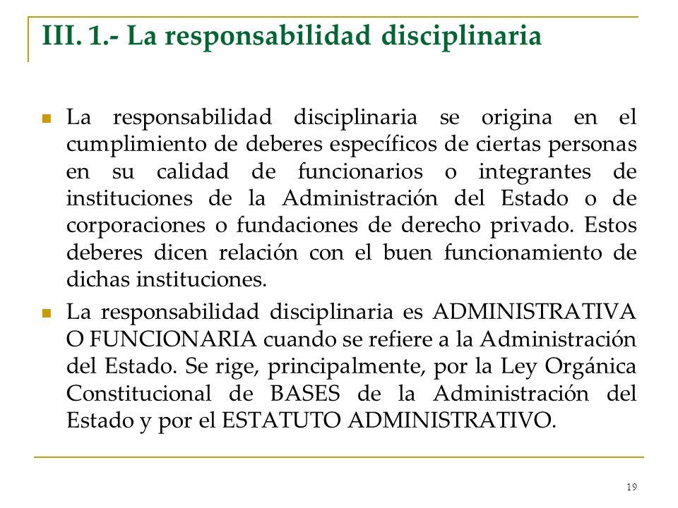 III. 1.- La responsabilidad disciplinaria