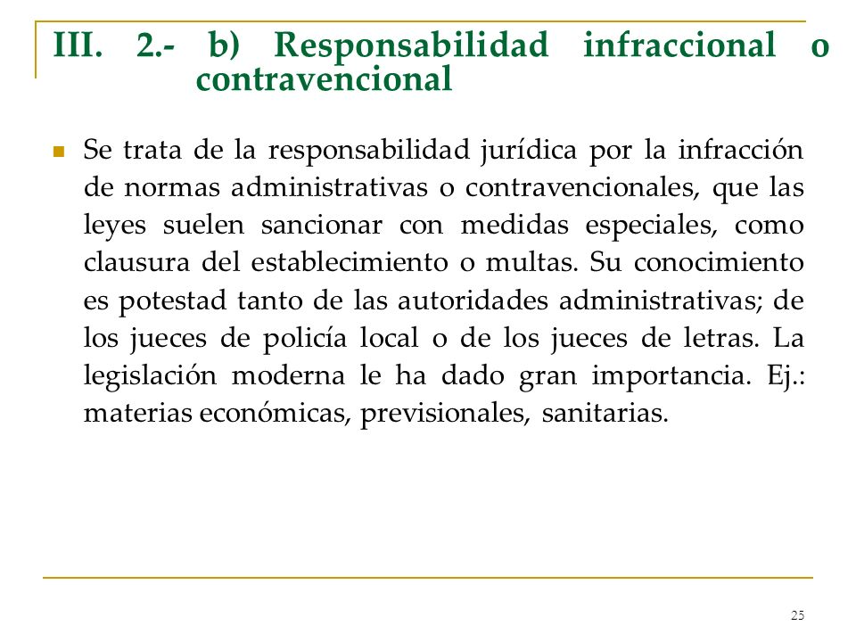 III. 2.- b) Responsabilidad infraccional o contravencional
