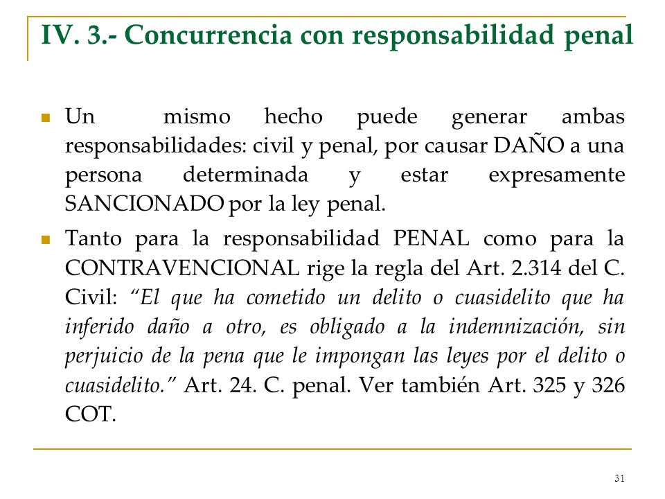 IV. 3.- Concurrencia con responsabilidad penal