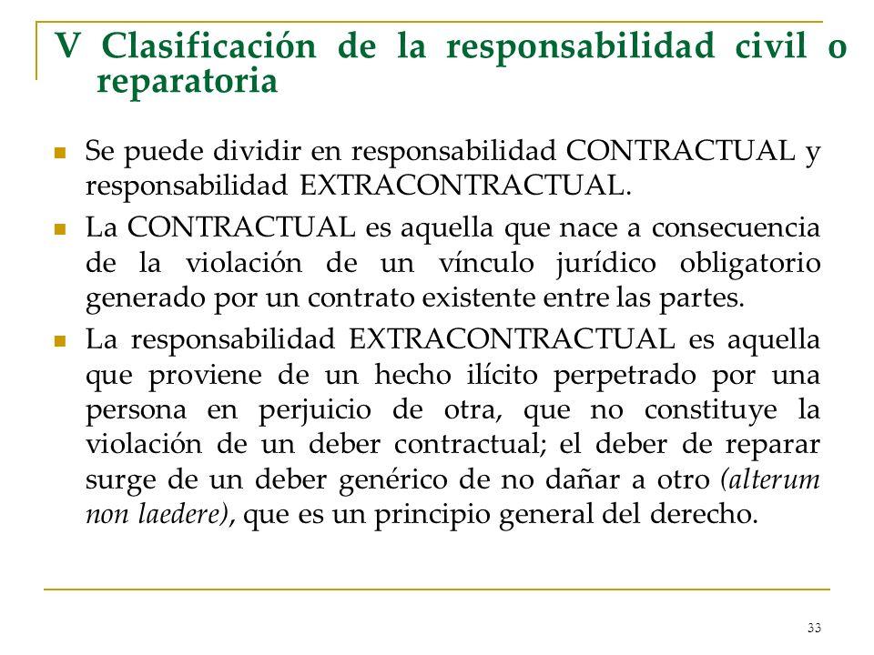 V Clasificación de la responsabilidad civil o reparatoria