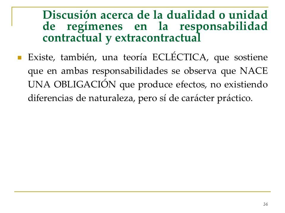 Discusión acerca de la dualidad o unidad de regímenes en la responsabilidad contractual y extracontractual