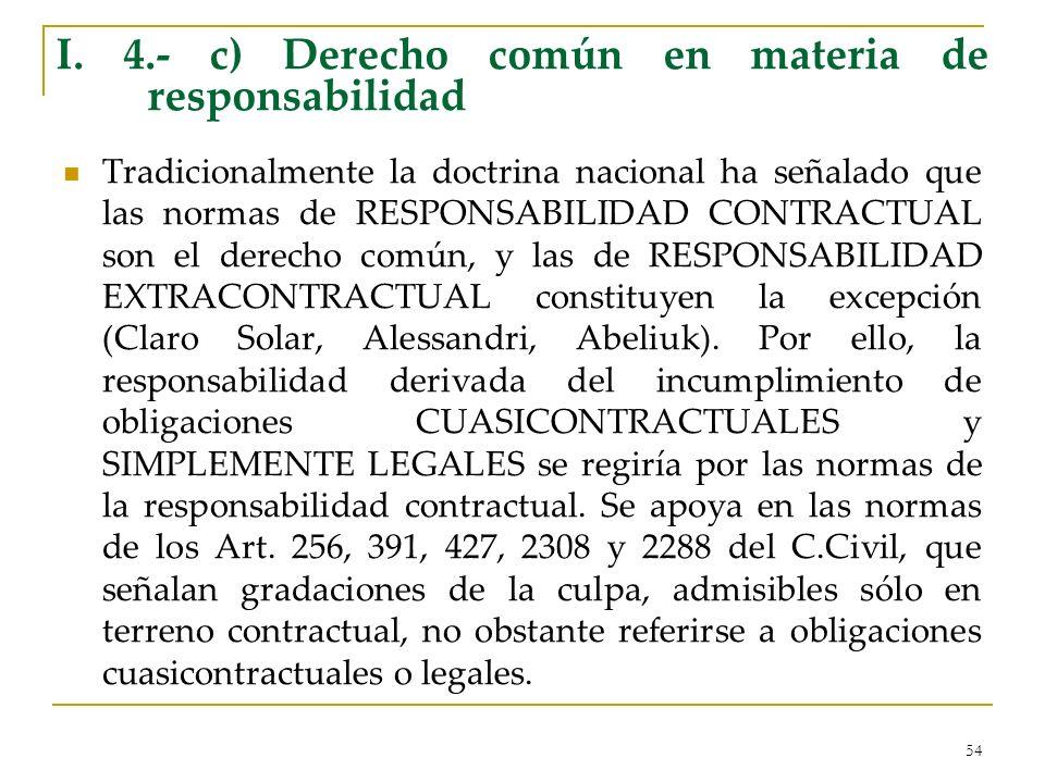 I. 4.- c) Derecho común en materia de responsabilidad