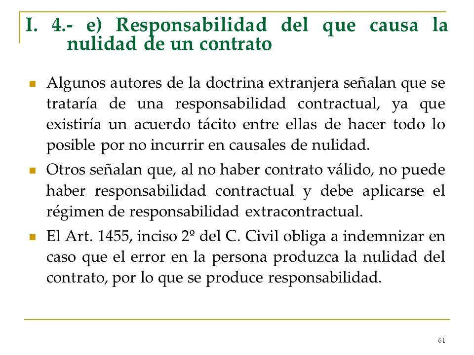 I. 4.- e) Responsabilidad del que causa la nulidad de un contrato