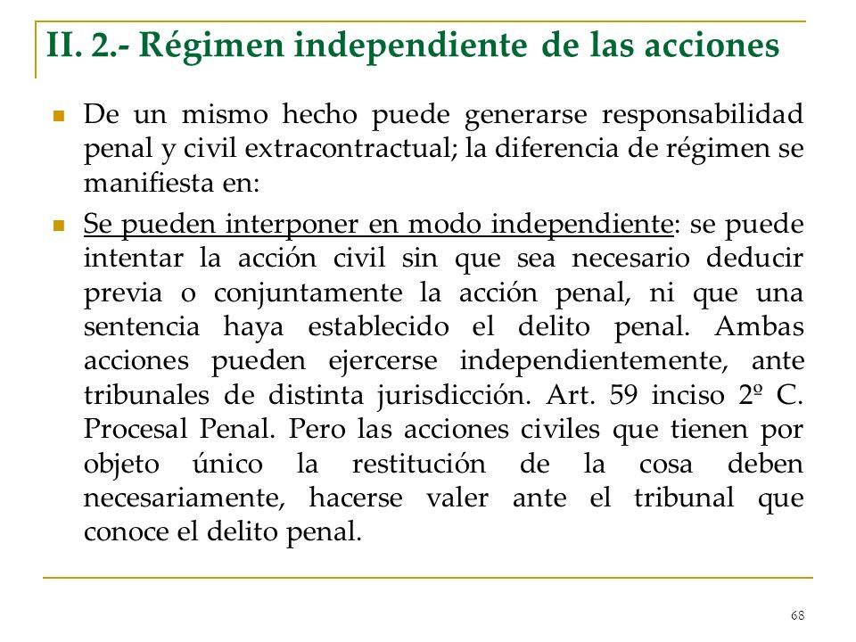 II. 2.- Régimen independiente de las acciones