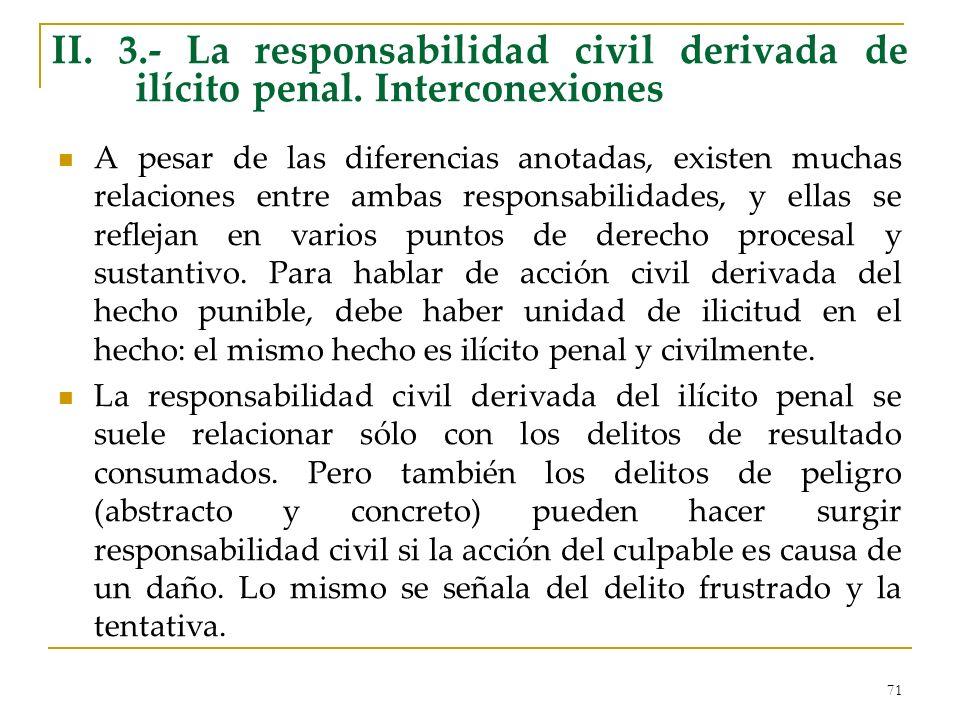 II. 3. - La responsabilidad civil derivada de ilícito penal