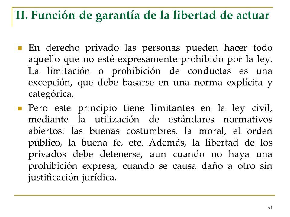 II. Función de garantía de la libertad de actuar